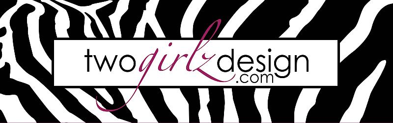 Welcome to Two Girlz Designs